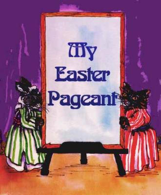 Create a Book My Easter Pageant